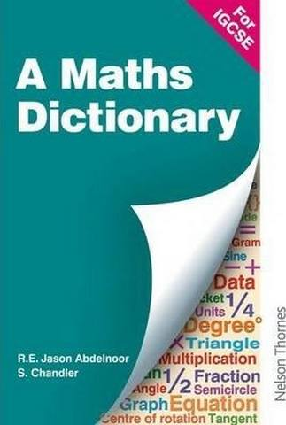 A Mathematical Dictionary for IGCSE - R. E. Jason Abdelnoor