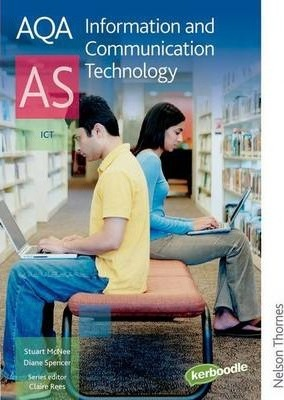 AQA Information and Communication Technology AS - Diane Spencer
