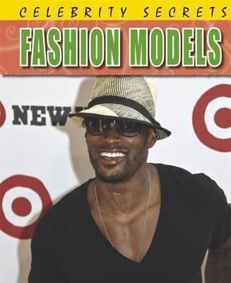 Celebrity Secrets: Fashion Models - Adam Sutherland