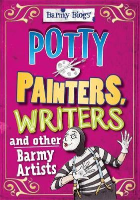Barmy Biogs: Potty Painters