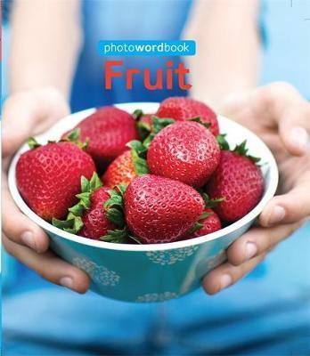 Photo Word Book: Fruit - Camilla Lloyd