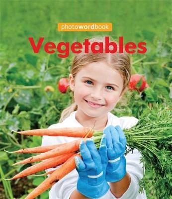 Photo Word Book: Vegetables - Camilla Lloyd