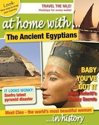 At Home With: The Ancient Egyptians - Tim Cooke
