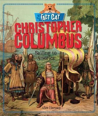 Fact Cat: History: Christopher Columbus - Jane Bingham