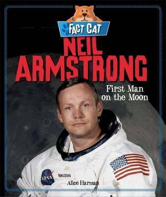 Fact Cat: History: Neil Armstrong - Jane Bingham
