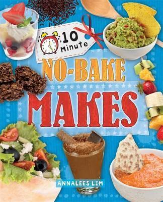 10 Minute Crafts: No-Bake Makes - Annalees Lim