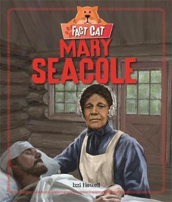 Fact Cat: History: Mary Seacole - Izzi Howell