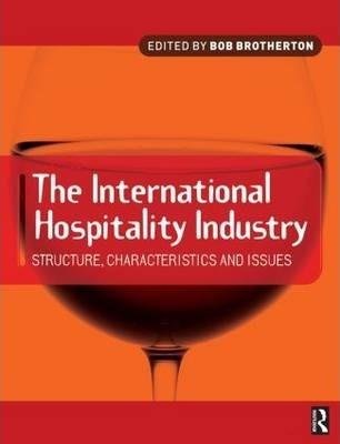 International Hospitality Industry - Bob Brotherton
