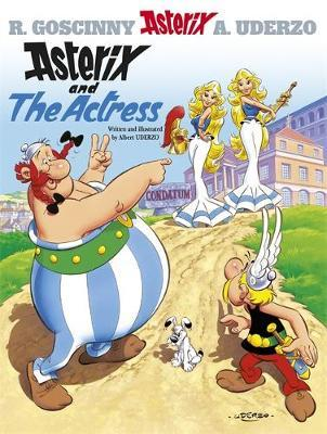 Asterix: Asterix And The Actress: Album 31 - Albert Uderzo