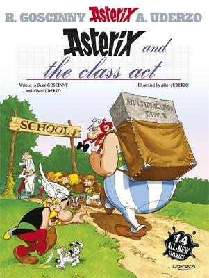 Asterix: Asterix and the Class Act: Album 32 - Rene Goscinny