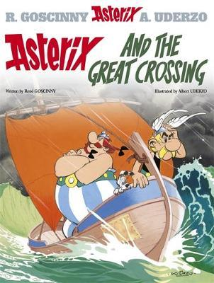 Asterix: Asterix and the Great Crossing: Album 22 - Rene Goscinny