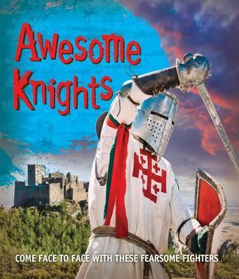 Fast Facts! Awesome Knights - Kingfisher