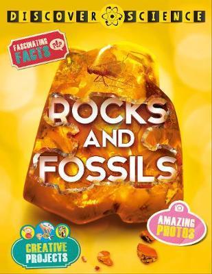 Discover Science: Rocks and Fossils - Belinda Weber