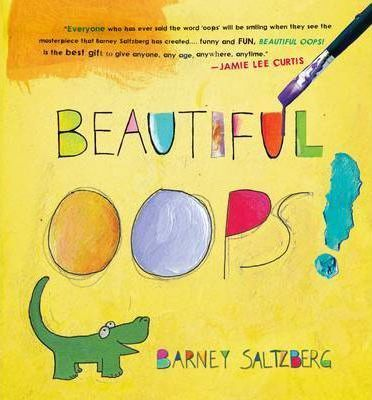Beautiful Oops! - Barney Saltzberg
