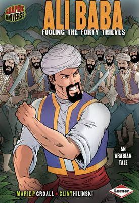 Ali Baba: Fooling the Forty Thieves - Marie P. Croall