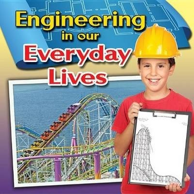 Engineering in Our Everyday Lives - Reagan Miller