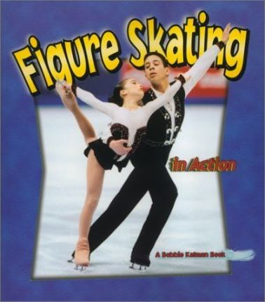 Figure Skating In Action - Sports in Action - Kate Calder