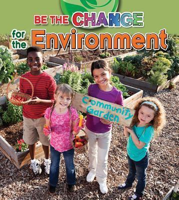 Be The Change For The Environment - Paula Smith