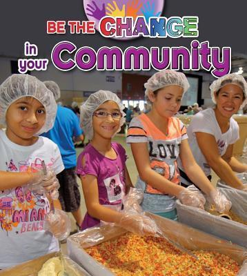 Be The Change For Your Community - Paula Smith
