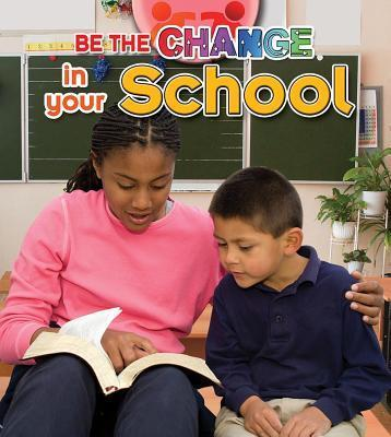 Be The Change For Your School - Paula Smith