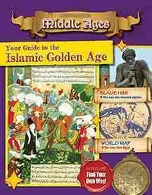 Your Guide to the Islamic Golden Age - Destination: Middle Ages - Cooke Tim