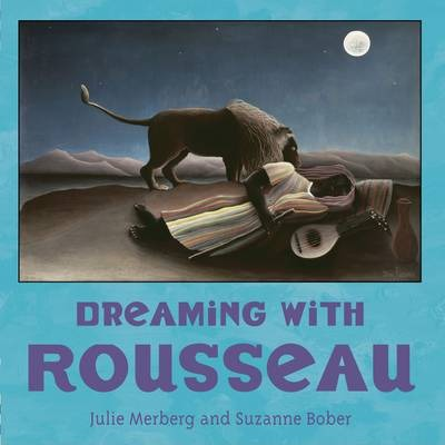 Dreaming with Rousseau - Julie Merberg