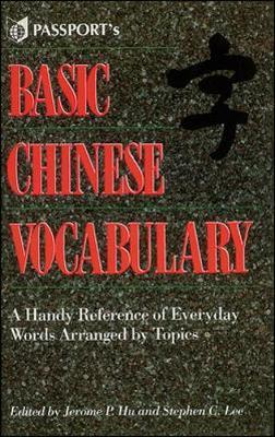 Basic Chinese Vocabulary - Jerome P. Hu