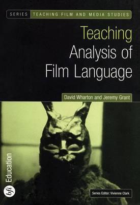 Teaching Analysis of Film Language - David Wharton