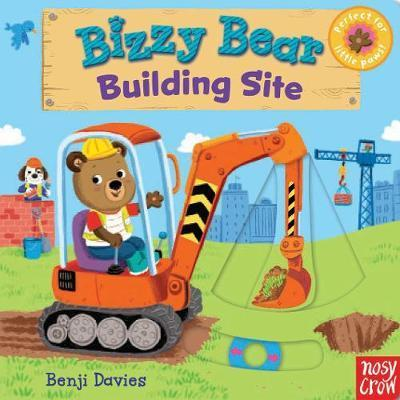 Bizzy Bear: Building Site - Nosy Crow