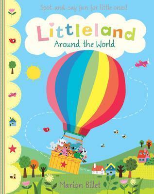 Littleland: Around the World - Nosy Crow