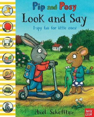 Pip and Posy: Look and Say - Nosy Crow