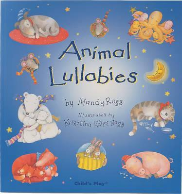 Animal Lullabies - Mandy Ross