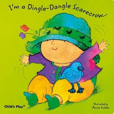I'm a Dingle-Dangle Scarecrow - Annie Kubler
