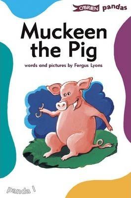 Muckeen the Pig - Fergus Lyons