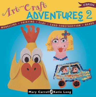 Art & Craft Adventures 2 - Mary Carroll
