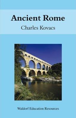 Ancient Rome - Charles Kovacs