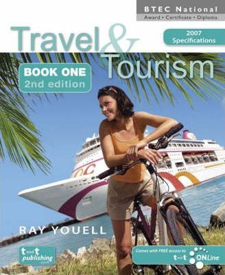 Travel and Tourism for BTEC National Award Certificate and Diploma: Bk. 1 - Ray Youell