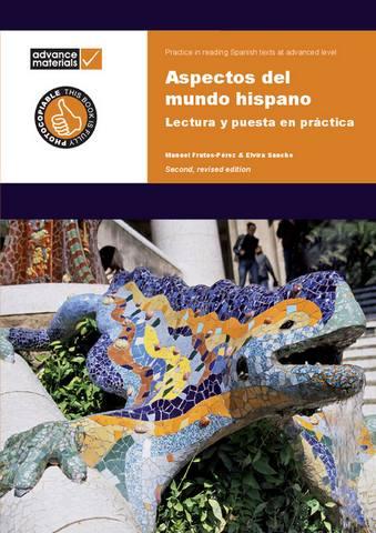 Aspectos del Mundo Hispano Practice Book: Lectura y Puesta en Practica - Manuel Frutos-Pérez