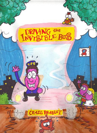 Driving the Invisible Bus - Craig Bradley