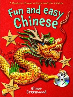 Fun and Easy Chinese - Elinor Greenwood
