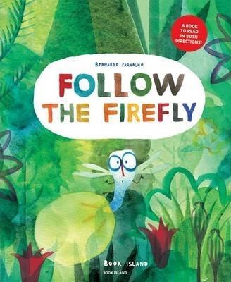 Follow the Firefly / Run