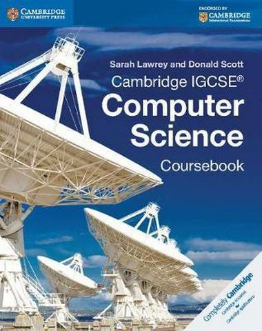 Cambridge International IGCSE: Cambridge IGCSE (R) Computer Science Coursebook - Sarah Lawrey