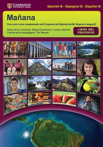 IB Diploma: Manana Libro del profesor - Rosa Parra Contreras