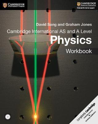 Cambridge International AS and A Level Physics Workbook with CD-ROM - David Sang