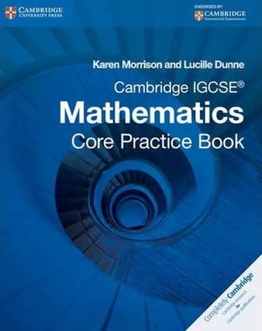 Cambridge International IGCSE: Cambridge IGCSE Core Mathematics Practice Book - Karen Morrison