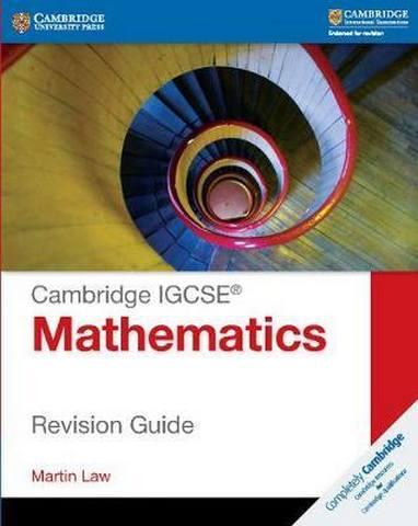 Cambridge International IGCSE: Cambridge IGCSE Mathematics Revision Guide - Martin Law