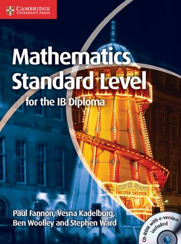 IB Diploma: Mathematics for the IB Diploma Standard Level with CD-ROM - Paul Fannon