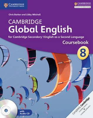 Cambridge Global English Stage 8 Coursebook with Audio CD: for Cambridge Secondary 1 English as a Second Language - Chris Barker