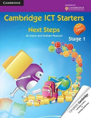 Cambridge International Examinations: Cambridge ICT Starters: Next Steps