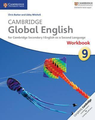 Cambridge Global English Stage 9 Workbook: for Cambridge Secondary 1 English as a Second Language - Chris Barker